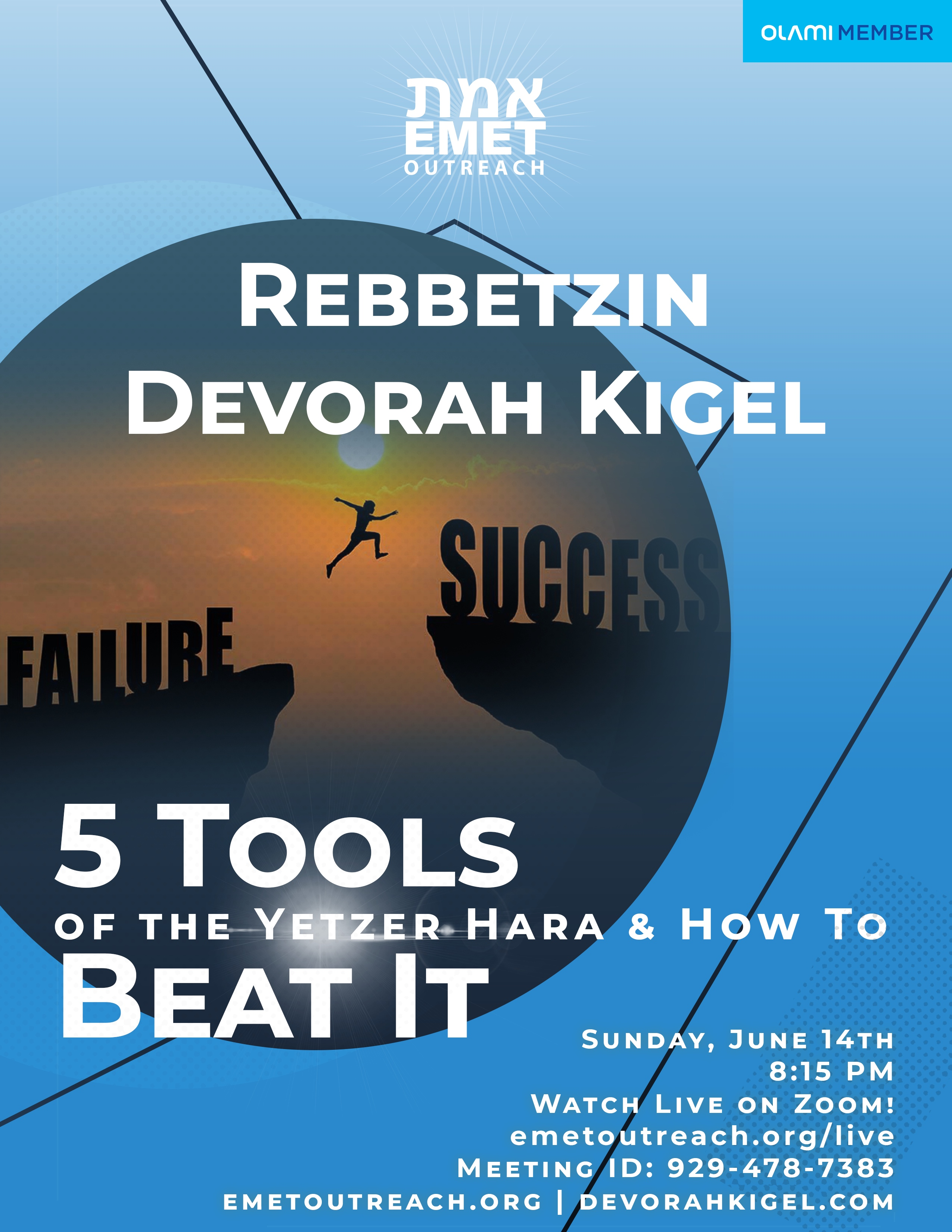 Reb Kigel 5 Tools of The Yetzer Hara 2020v2